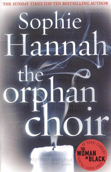 Hannah S. The Orphan Choir the orphan s tale