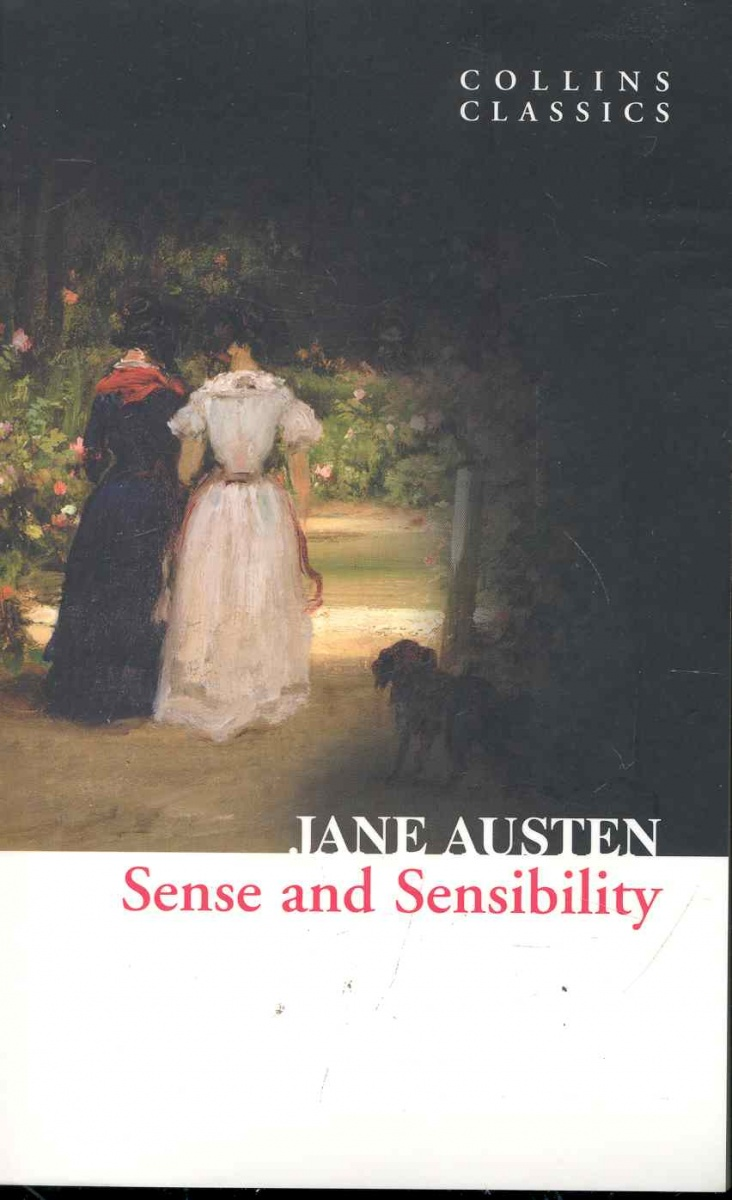 Austen J. Sense and Sensibility sense and sensibility an annotated edition