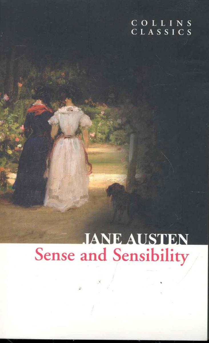 Austen J. Sense and Sensibility austen j sense and sensibility чувство и чувствительность роман на англ яз