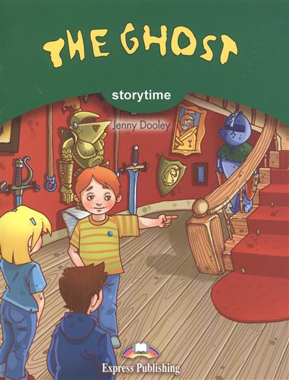 The Ghost. Pupil's Book. Pupil's Book. Учебник