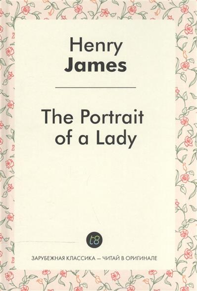 James H. The Portrait of a Lady люстра aurora белла 11002 3l