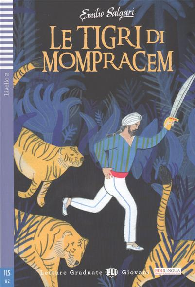 Salgari E. Le tigri di Mompracem. Livello 2 le tigri di mompracem