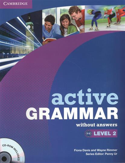 Davis F., Rimmer W. Active Grammar. Level 2. Without answers (+CD) davis f editor the oc the gamble level 3 cd