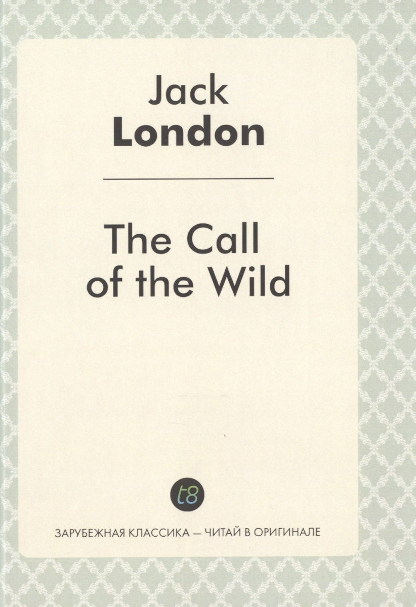 London J The Call of the Wild