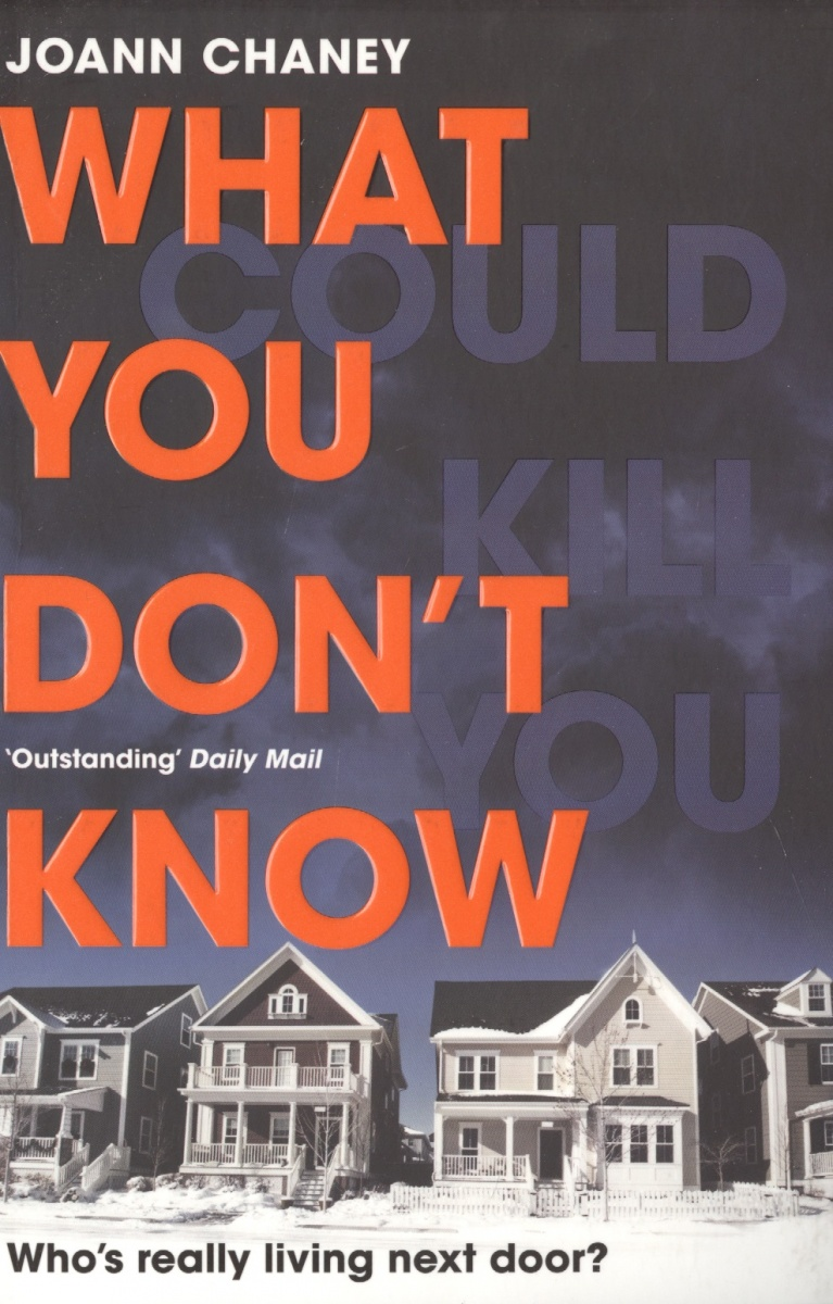 Chaney J. What You Don't Know  ISBN: 9781509824304 what you must know