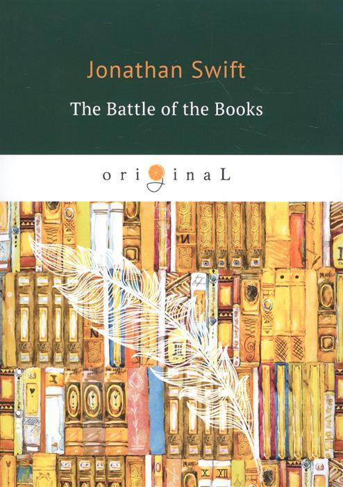 Swift J. The Battle of the Books элла фитцжеральд ella fitzgerald the best of the song books the ballads