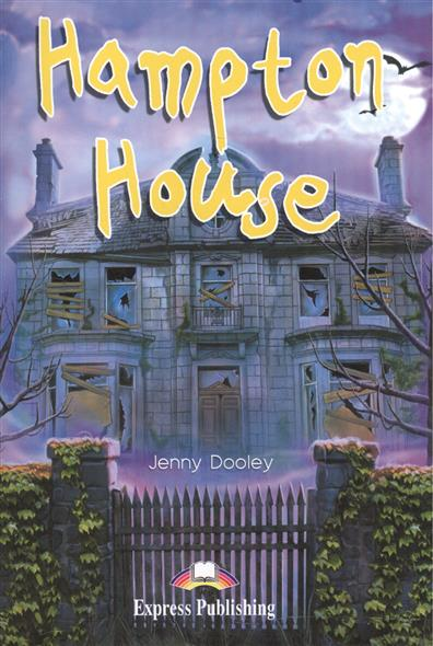 Dooley J. Hampton House. Reader. Книга для чтения for onda v891w lcd screen display by free shipping 8 9 1920 1200