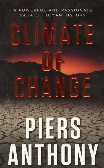 Anthony P. Climate of Change impact of climate variability
