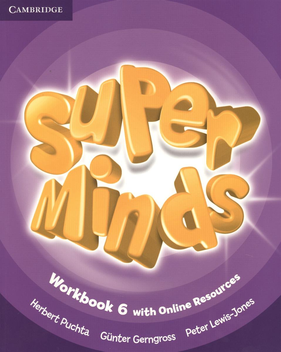 Gerngross G., Puchta H., Lewis-Jone P. Super Minds. Level 6. Workbook (книга на английском языке) szlachta e super grammar practice book level 2 книга на английском языке