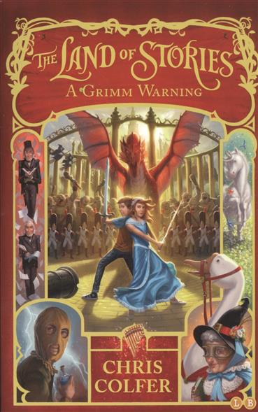The Land of Stories. Вook 3. A Grimm Warning