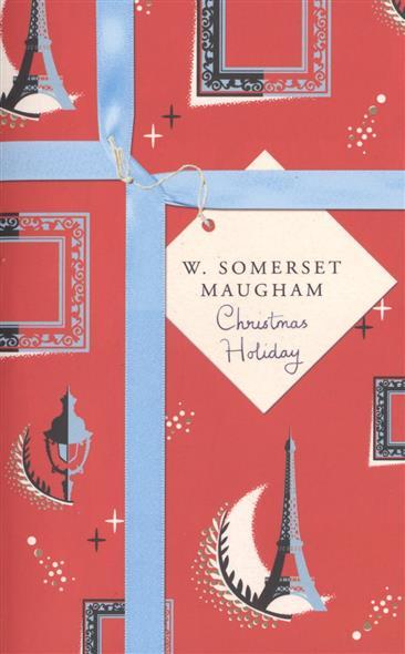 Maugham S. Christmas Holiday johanna s christmas