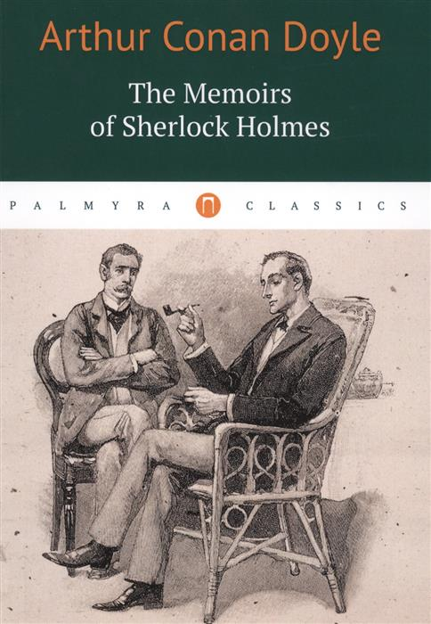 Doyle A. The Memoirs of Sherlock Holmes memoirs of a geisha