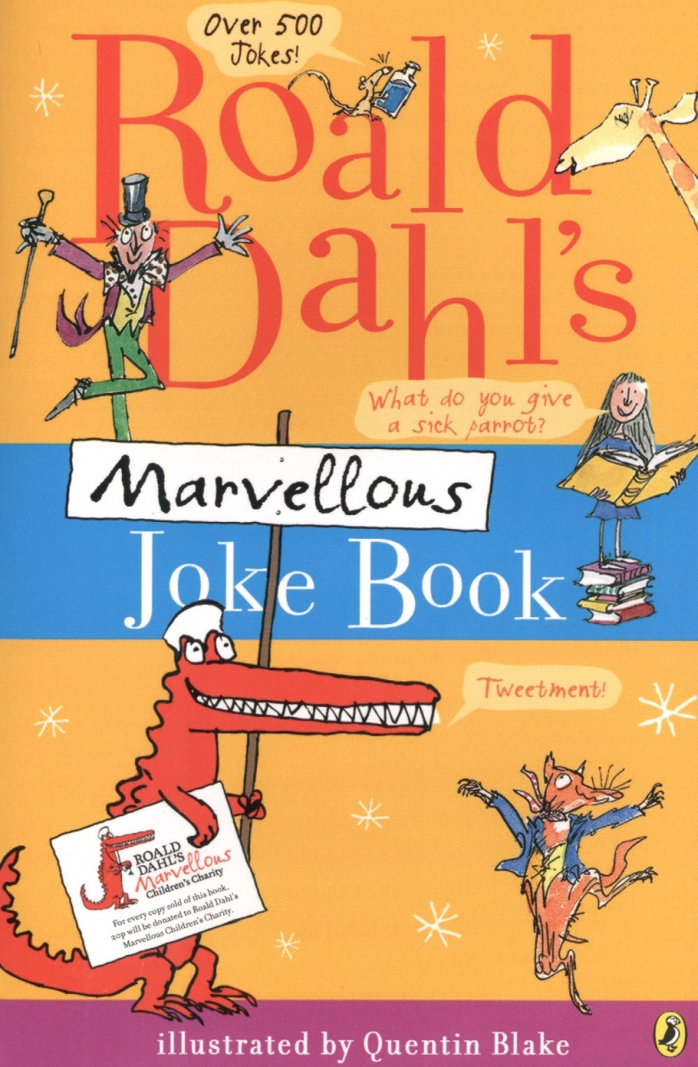 Dahl R. Roald Dahl`s Marvellous Joke Book super safari 2 pupil s book dvd r