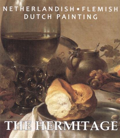 The Hermitage. Netherlandish: Flemish. Dutch Painting