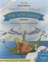 Andersen H. The Wild Swans. Stage 1. Pupil's Book (Reader + Audio CD + DVD). Комплект для учащихся the four swans