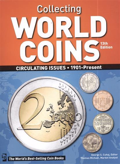 Cuhaj G., Michael T. Каталог коллекционных монет мира с 1901 года по настоящее время. Collecting World Coins... 13-е издание (Краузе 2011)