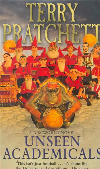 Pratchett T. Unseen Academicals pratchett t dragons at crumbling castle and other stories
