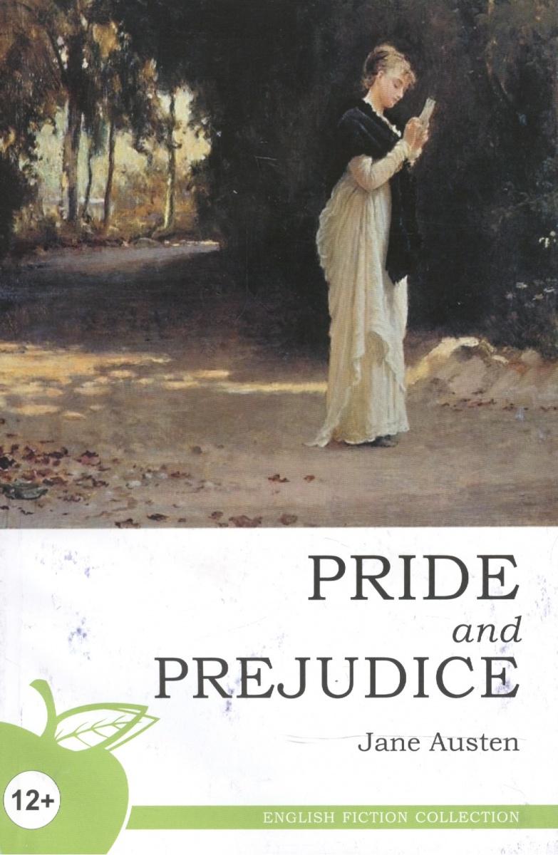 Остин Дж. Pride and Prejudice. A Novel / Гордость и предубеждение pride and prejudice гордость и предубеждение