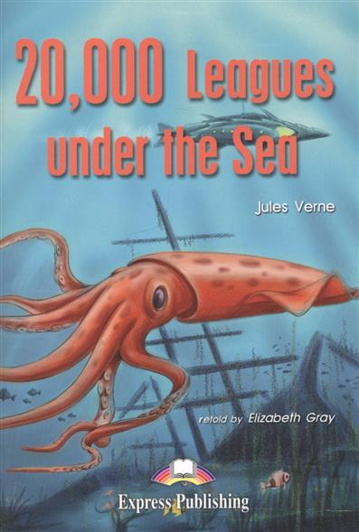 Verne J. 20000 Leagues under the Sea. Книга для чтения verne j journey to the center of the earth