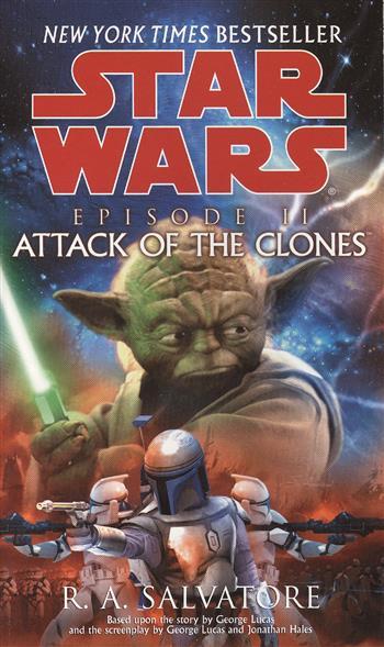 Salvatore R. Star Wars. Episode II. Attack of the Clones salvatore r star wars episode ii attack of the clones