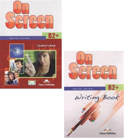 Evans V., Dooley J. On Screen B2+. Student's Book + Writing Book (комплект из 2-х книг в упаковке) evans v dooley j enterprise plus grammar pre intermediate