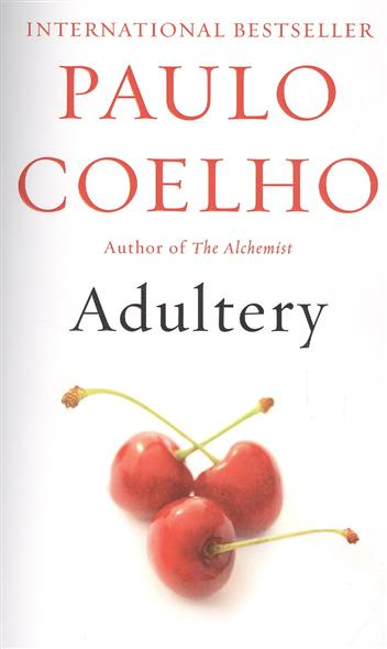 Coelho P. Adultery: A novel child l make me a jack reacher novel