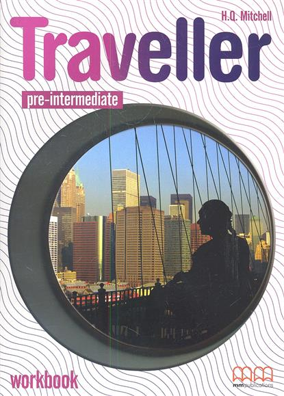 Mitchell H. Traveller Pre-Intermediate Workbook + CD global pre intermediate coursebook