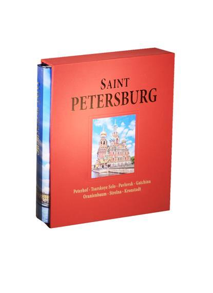 Альбом Санкт-Петербург / Saint Petersburg: Peterhof. Tsarskoye Selo. Pavlovsk. Gatchina. Oranienbaum. Strelna. Kronstadt