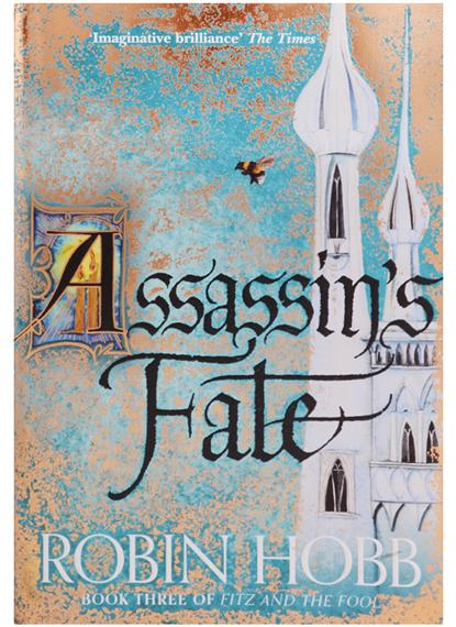 Hobb R. Assassin's Fate (Fitz and the Fool, Book 3) millet fitz roy