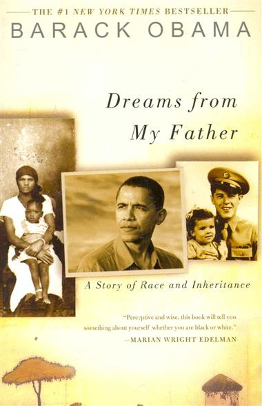 Obama B. Dreams from My Father