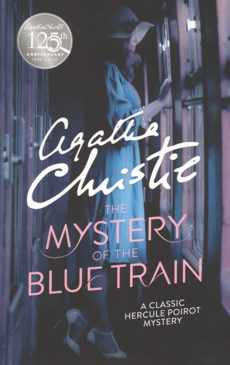 Christie A. The Mystery of the Blue Train  ISBN: 9780008129484 цена