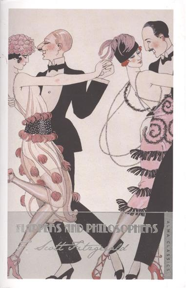 Fitzgerald F. Flappers and Philosophers flappers and philosophers the collected short stories of f scott fitzgerald