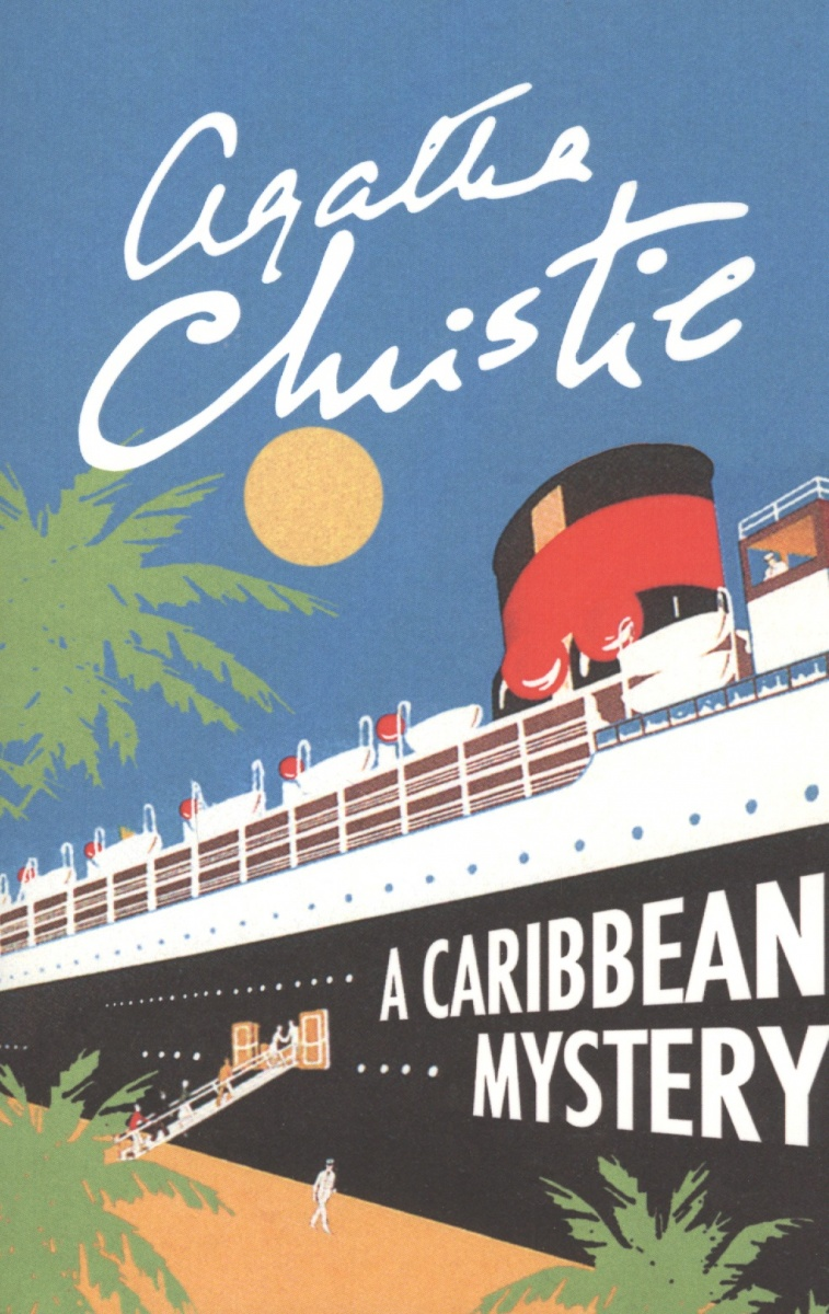 Christie A. A Caribbean Mystery christie a at bertram s hotel