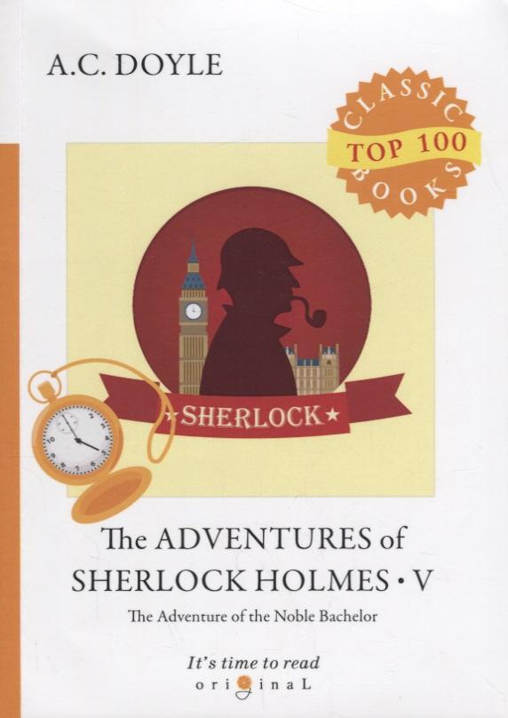 Doyle A. The Adventures of Sherlock Holmes V the hound of the baskervilles приключения шерлока холмса собака баскервилей уровень 3 doyle a c