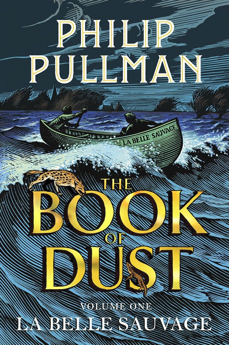 Pullman Ph. La Belle Sauvage: The Book of Dust. Volume One the book of dust volume one la belle sauvage