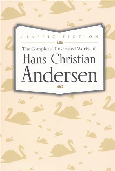 Andersen H. The Complete Illustrated Works of Hans Christian Andersen english world 2 grammar practice book