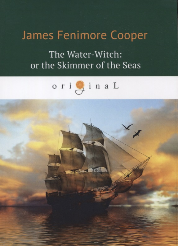 Cooper J. The Water-Witch: or the Skimmer of the Seas юбка strawberry witch lolita sk
