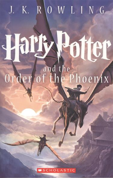 Rowling J. Harry Potter and the order of the phoenix harry potter the chamber of secrets