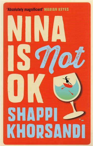 Khorsandi S. Nina is Not OK nina is not ok