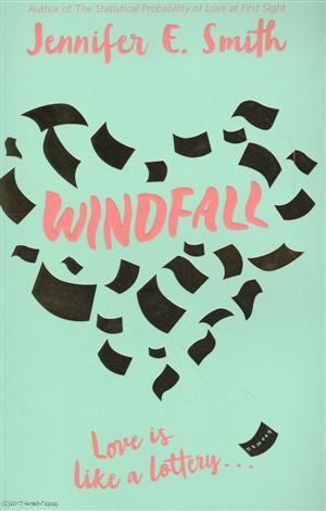 Smith J. Windfall ISBN: 9781509831708 the windfall