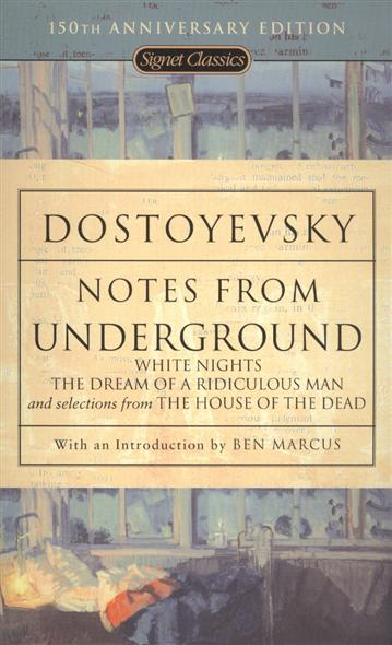 Dostoyevsky F. Notes From Underground dostoyevsky f white nights isbn 978 0 241 25208 6
