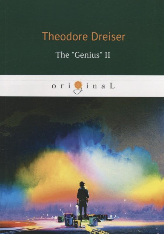 Dreiser T. The Genius II dreiser t an american tragedy ii
