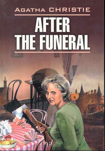 After the funeral / После похорон