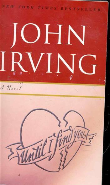 Irving J. Until I Find You