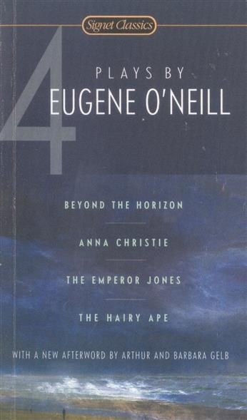 O'Neill E. 4 Plays by Eugene O'Neill plays