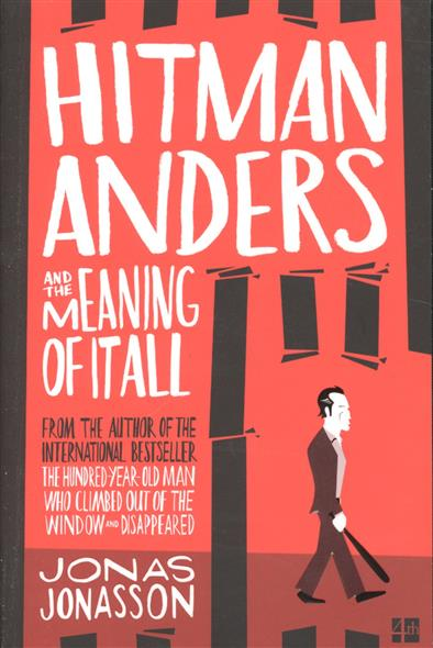 Jonasson J. Hitman Anders and the Meaning of It All ISBN: 9780008152079 hitman anders and the meaning of it all