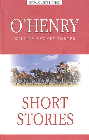 Henry O. Short Series o henry prize stories 2015