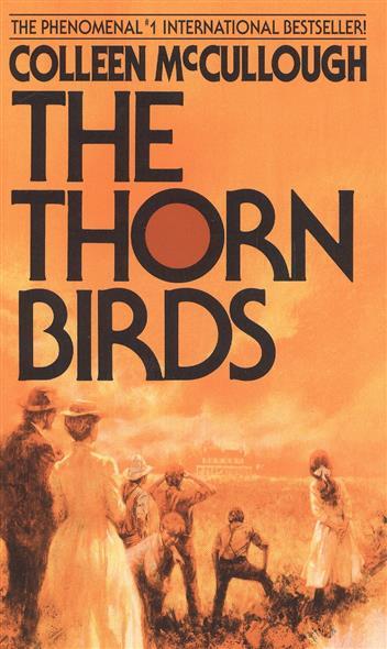 McCullough C. The Thorn Birds the thorn birds