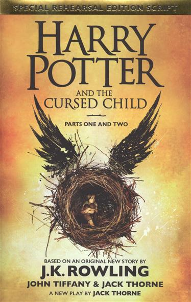 Rowling J. Harry Potter and the Cursed Child. Parts I & II люстра 482010204 chiaro