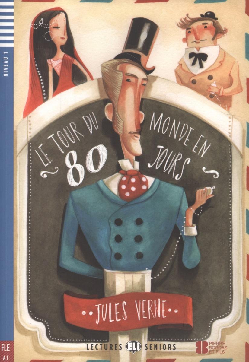 Verne J. Le tour du monde en 80 jours (+CD) verne j verne 20 000 leagues under the sea